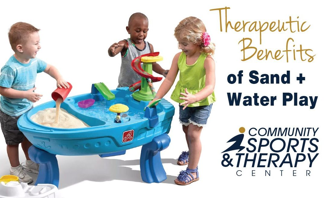 Therapeutic Benefits of Sand and Water Play